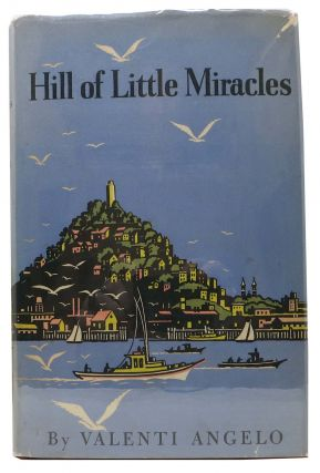 HILL Of LITTLE MIRACLES. Valenti Angelo
