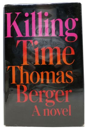 KILLING TIME. A Novel. Thomas Berger