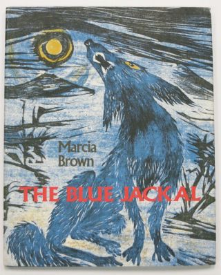The BLUE JACKAL. Marcia Brown