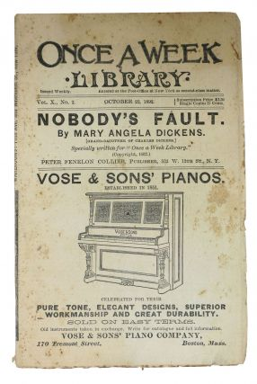 "NOBODY'S FAULT. Specially Written for ""Once a Week Library"". Also 'A Social Success', 'Her..."