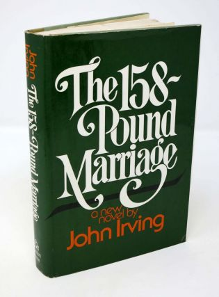 The 158 - POUND MARRIAGE. John Irving
