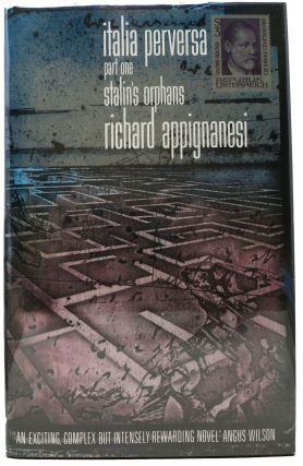 ITALIA PERVERSA. Part One. Stalin's Orphans. Richard Appignanesi