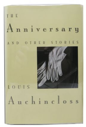 The ANNIVERSARY And Other Stories. Louis Auchincloss