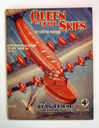 QUEEN Of The SKIES. The Boys' Friend Library. No. 230 (New Series). 6 - 3 - 30. Lester Bidston