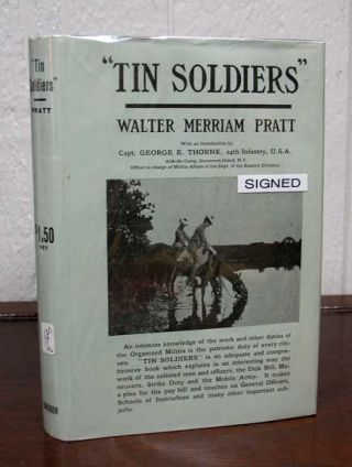 """TIN SOLDIERS"" The Organized Militia and What It Really Is.; With Foreword by Capt. George E...."