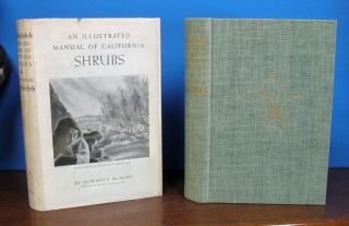 An ILLUSTRATED MANUAL Of CALIFORNIA SHRUBS.; With a Chapter on the Use of the California Shrubs...