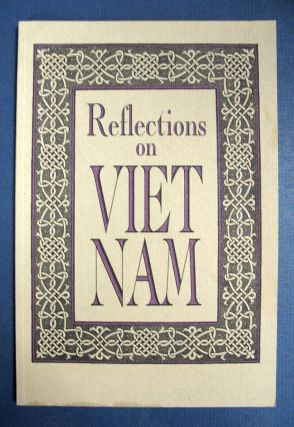 REFLECTIONS On VIET NAM. Essays, Jethro K. - Lieberman.