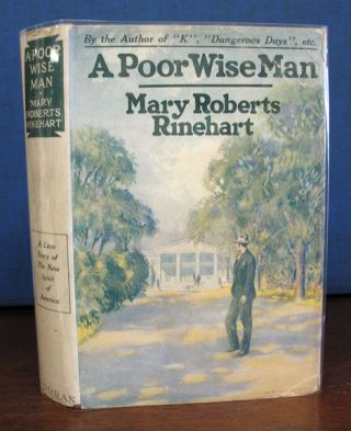 A POOR WISE MAN. Mary Rinehart Roberts, 1876 - 1958