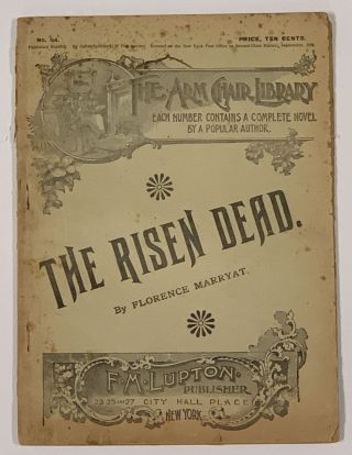 The RISEN DEAD. The Arm Chair Library. No. 64. September, 1894. Florence Marryat, 1838 - 1899