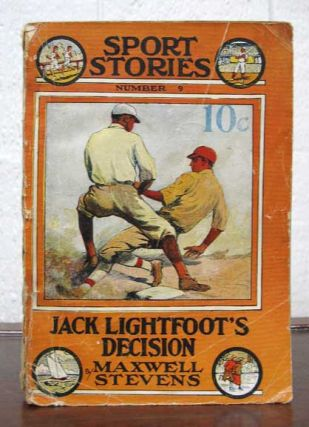 JACK LIGHTFOOT'S DECISION or Bound in Honor. Street & Smith's Sport Stories No. 9. Baseball...