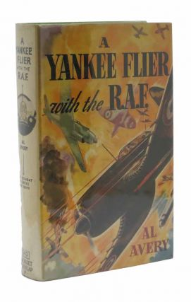 A YANKEE FLIER With The R.A.F. Air Combat Stories for Boys #8. Al Avery