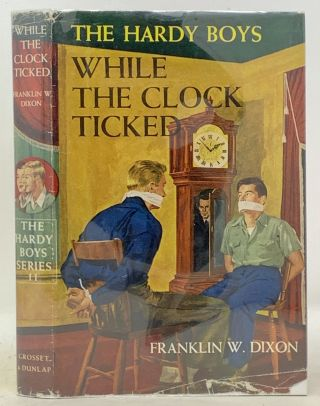 WHILE The CLOCK TICKED. The Hardy Boys Mystery Series #11. Franklin W. Dixon, Stratemeyer...