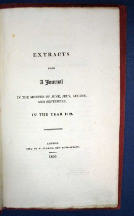 EXTRACTS From A JOURNAL In the Months of June, July, August, and September, in the Year 1819....