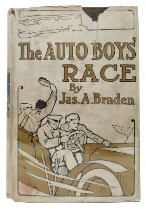 The AUTO BOYS' RACE. The Auto-Boys Series #6. James A. Braden