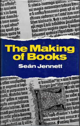 The MAKING Of BOOKS. Sean Jennett