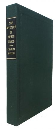 The MYSTERY Of EDWIN DROOD And Some Uncollected Pieces. Charles Dickens, 1812 - 1870