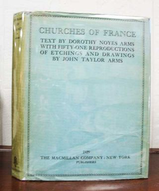 CHURCHES Of FRANCE. Dorothy Noyes - Text. Arms Arms, John Taylor