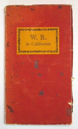 W. B. In CALIFORNIA. A Tribute. Witter. 1881 - 1968 Bynner