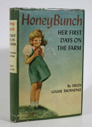HONEY BUNCH: HER FIRST DAYS On The FARM. The Honey Bunch Books #3. Helen Louise Thorndyke