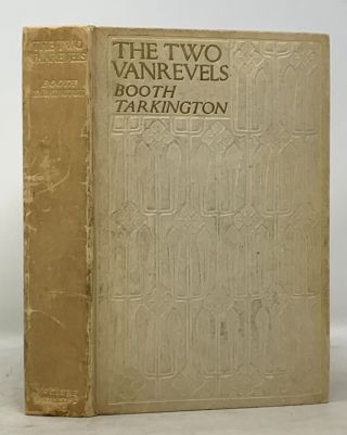 The TWO VANREVELS. Booth Tarkington, 1869 - 1946