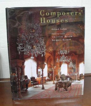 COMPOSERS' HOUSES. Architecture, Gerard Gefen