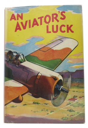 An AVIATOR'S LUCK. Aviator Series No. 2. Frank Cobb