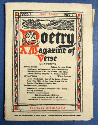 POETRY. A Magazine of Verse. Vol I, No. 5. February 1913.; Edited by Harriet Monroe. Harriet -...