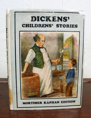 DICKENS' CHILDRENS' STORIES. Charles . Kaphan Dickens, Mortimer -, 1812 - 1870