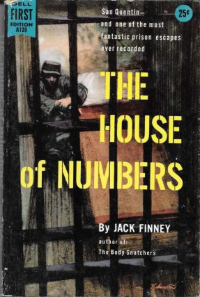 The HOUSE Of NUMBERS. A139. Jack Finney, pseudonym for Walter Braden Finney