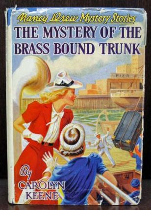 The MYSTERY Of The BRASS BOUND TRUNK. The Nancy Drew Mystery Series #17. Carolyn Keene, Benson,...