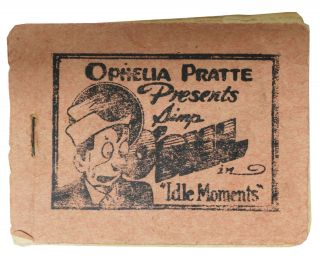 "Ophelia Pratte Presents Simp BILL in ""Idle Moments"" Erotica / Tijuana Bible"