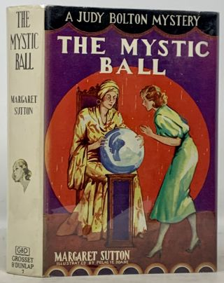 The MYSTIC BALL. Judy Bolton Mystery #7. Margaret Sutton