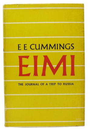EIMI.; The Journal of a Trip to Russia. Cummings, dward, stlin 1894 - 1962