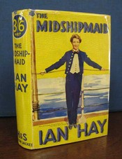 The MIDSHIPMAID. The Tale of a Naval Manoeuvre. Ian Hay