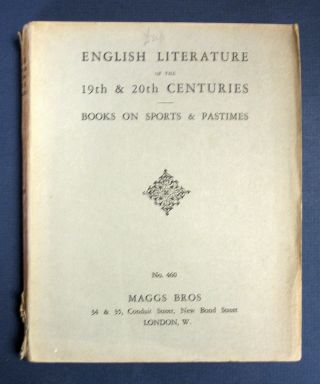 ENGLISH LITERATURE Of The 19th & 20th CENTURIES. Being a Selection of First and Early Editions...