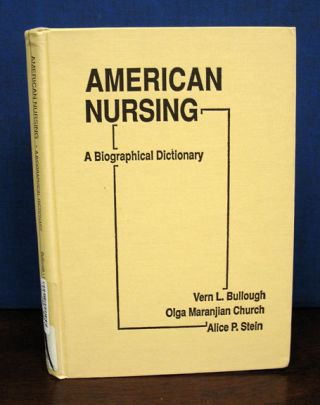 AMERICAN NURSING. A Biographical Dictionary. The Reference Library of Social Science (Vol....