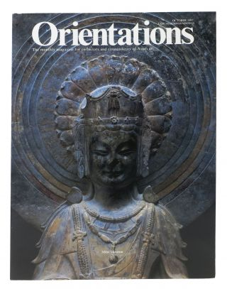 ORIENTATIONS: Miho Museum. The Monthly Magazine for Collectors and Connoisseurs of Asian Art. ...