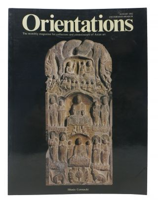 ORIENTATIONS: Musee Cernuschi. The Monthly Magazine for Collectors and Connoisseurs of Asian...
