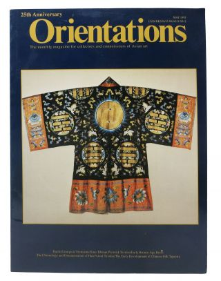 ORIENTATIONS: Daoist Liturgical Vestments/ Sino- Tibetan Pictoral Textiles/ Early Bronze Age...