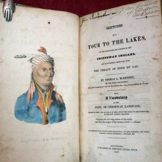 SKETCHES Of A TOUR To The LAKES, Of the Character and Customs of the Chippeway Indians, and of...