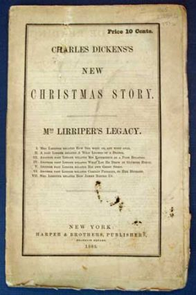 MRS. LIRRIPER'S LEGACY. Charles Dickens's New Christmas Story. Price 10 Cents. Charles ....