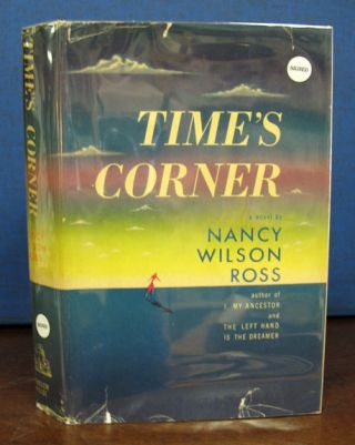 TIME'S CORNER. Nancy Wilson Ross
