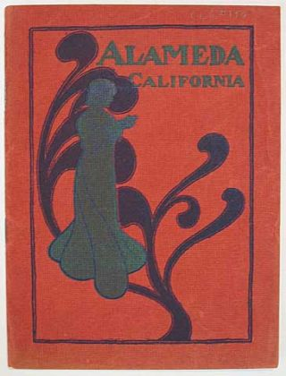 ALAMEDA. Alameda Co., California. Situated on the Eastern Shore of the Bay of San Francisco. A...