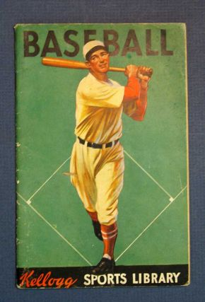BASEBALL. Kellogg Sports Library. Instructional Manual, Compiled and, the staff of the American...