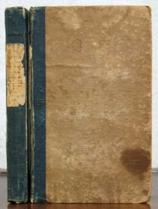 The GENTLEMAN Of The OLD SCHOOL. A Tale in Two Volumes. Vol. I & II. George. Payne. Rainsford. 1799 - 1860 James.