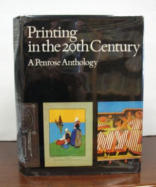 PRINTING In The 20th CENTURY. A Penrose Anthology. James Moran.