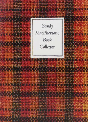 SANDY MACPHERSON: BOOK COLLECTOR. Sandy MacPherson, Newman Levy