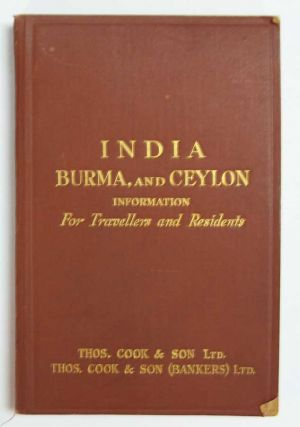 INDIA, BURMA, And CEYLON. Information fro Travellers and Residents. With Four Maps. Travel Guide