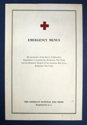 EMERGENCY MENUS. (By Permission of the Board of Education, Department of Lunchrooms, Rochester,...