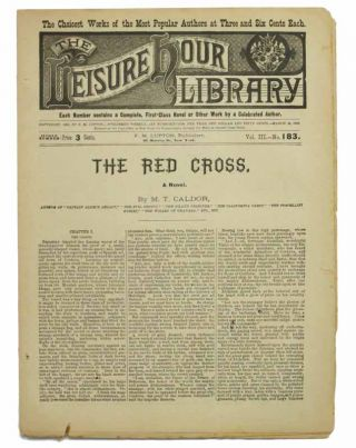 The RED CROSS. A Novel. The Leisure Hour Library. Vol. III. No. 183. March 24, 1888. M. T....